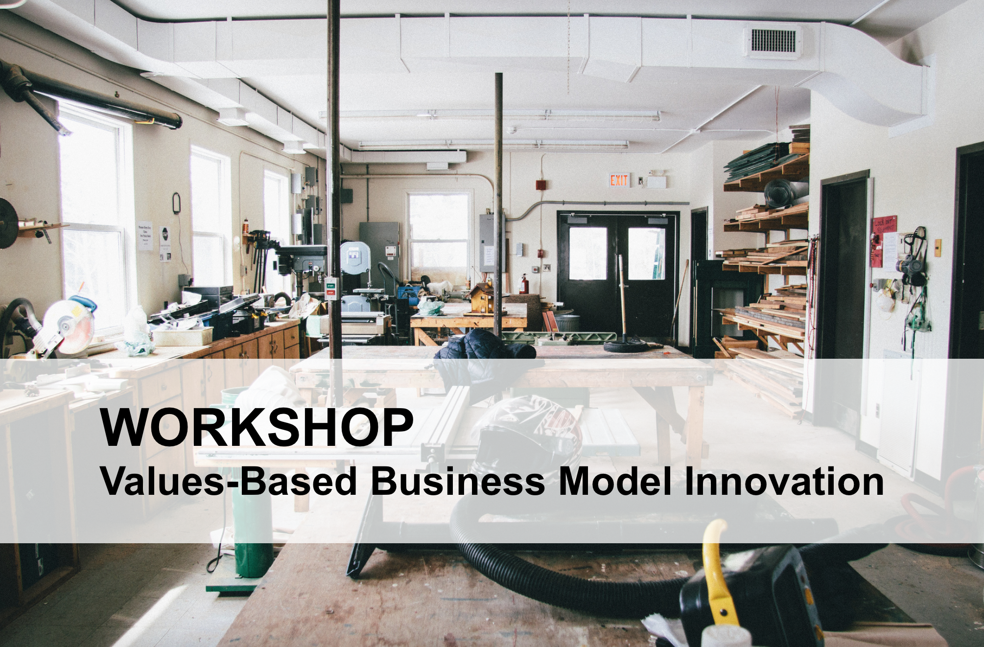 Workshop on Values-Based Business Model Innovation
